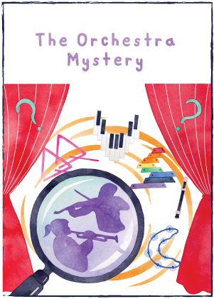 The Orchestra Mystery